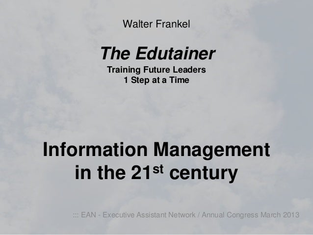 Walter Frankel          The Edutainer             Training Future Leaders                 1 Step at a TimeInformation Mana...