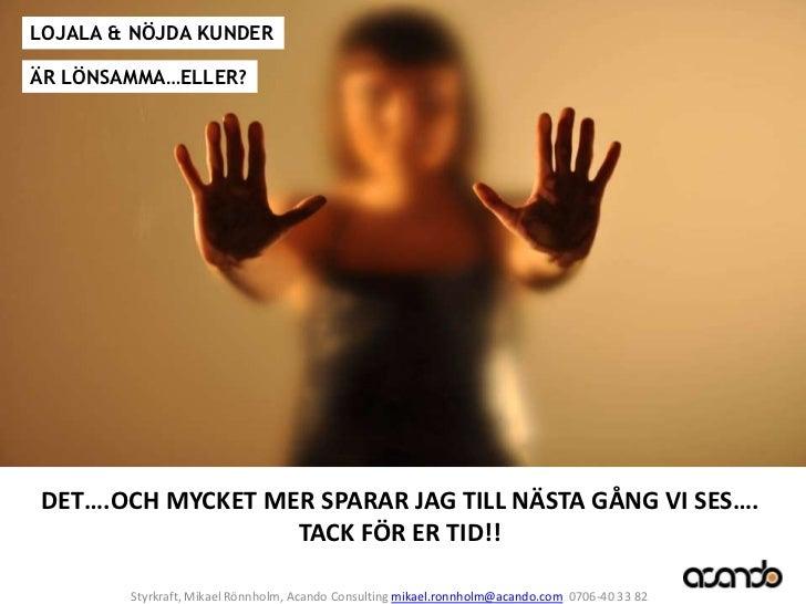 Praktikfall: ABC-analys för Luna        Acando Styrkraft i Göteborg              Mattias Kylner            23 november, 20...