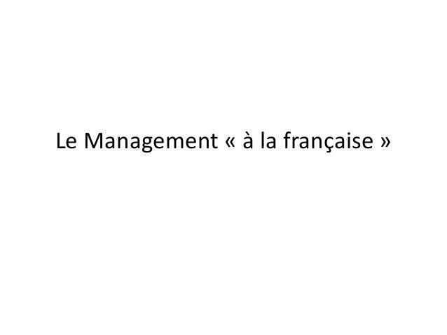 Le Management « à la française »