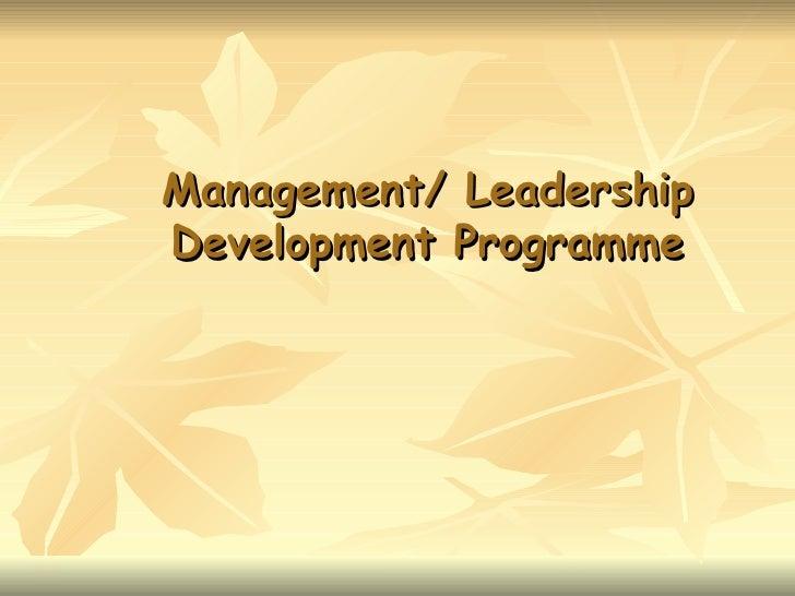 Management/ Leadership Development Programme
