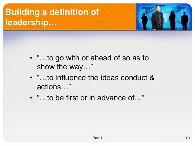 test 1 leadership management 1chapter 1 - a boss by definition usually has position power over subordinates true - a factor common to the leadership classification systems is the view of.