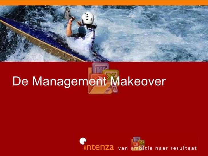 De Management Makeover