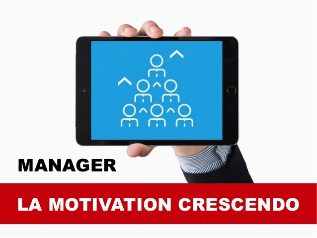 LA MOTIVATION CRESCENDO MANAGER
