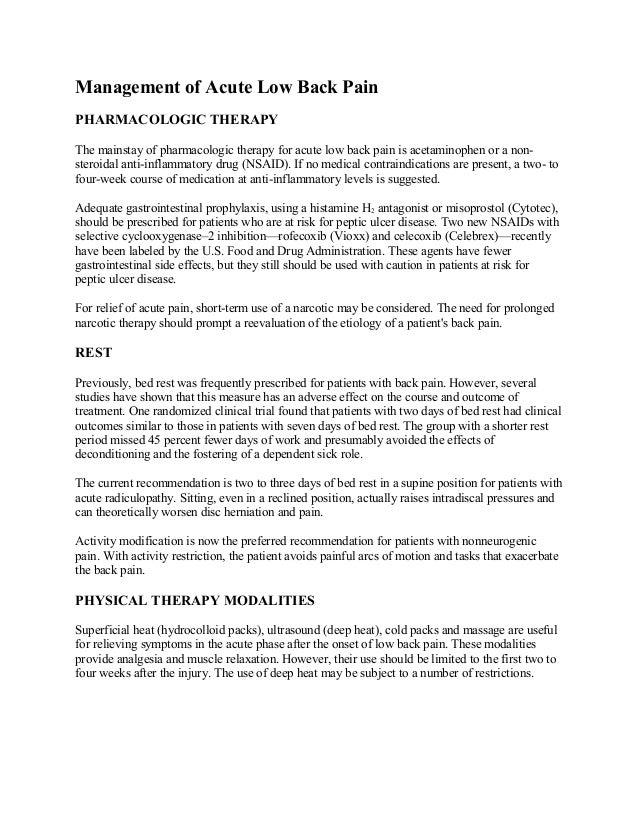 Management of Acute Low Back Pain PHARMACOLOGIC THERAPY The mainstay of pharmacologic therapy for acute low back pain is a...