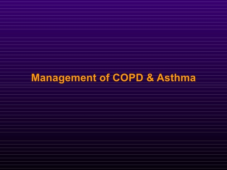 Management of COPD & Asthma
