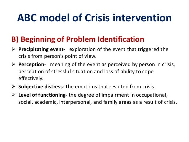 prevention and crisis intervention essay The abc model of crisis intervention prevention and crisis intervention unit 5 9/25/2012 the abc model of crisis intervention is a method created by gerald.