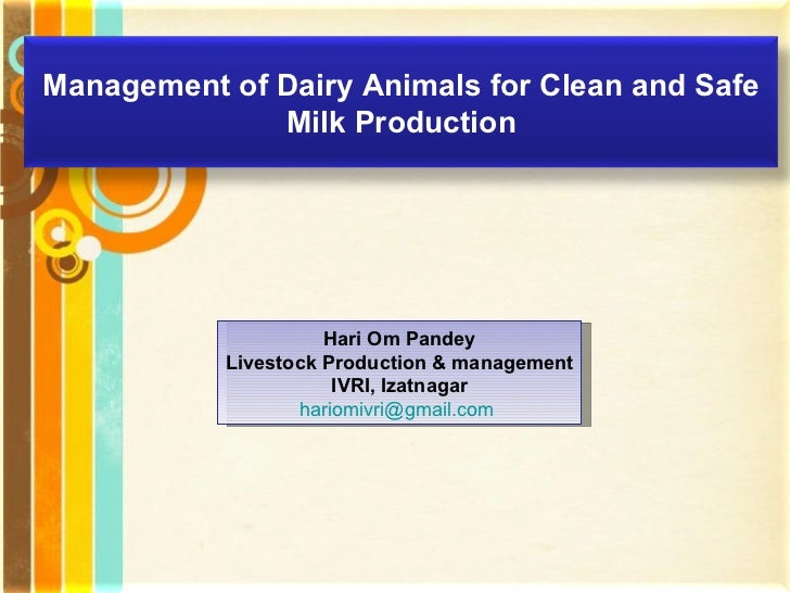Free Powerpoint Templates Hari Om Pandey Livestock Production & management IVRI, Izatnagar [email_address]   Management of...