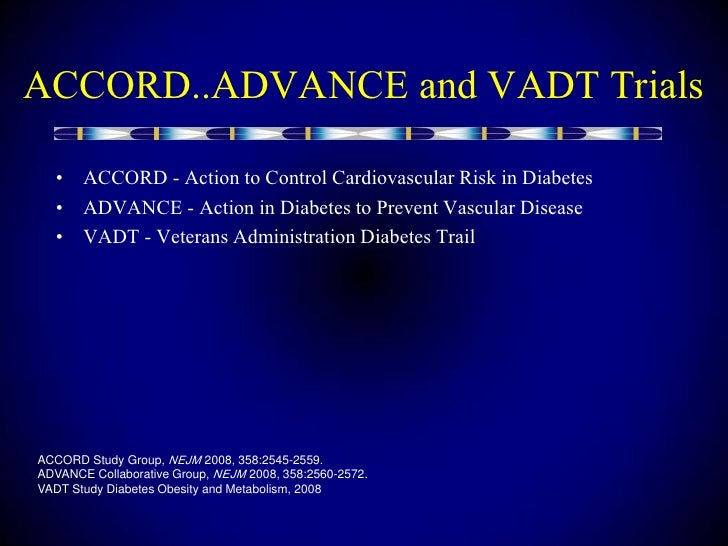 Action to Control Cardiovascular Risk in Diabetes (ACCORD ...