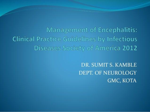 DR. SUMIT S. KAMBLE DEPT. OF NEUROLOGY GMC, KOTA