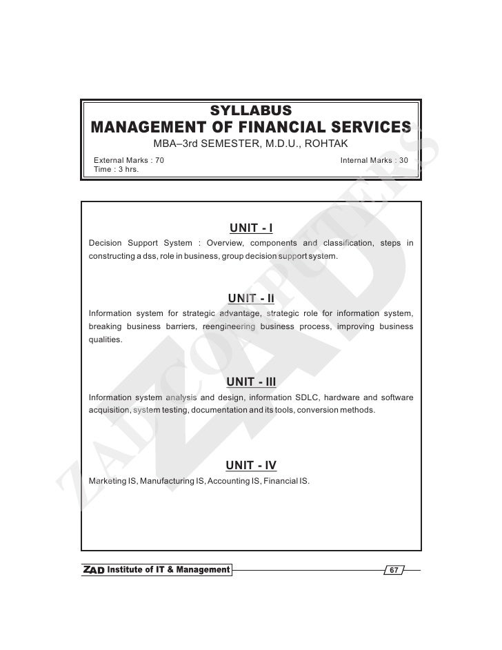SYLLABUS MANAGEMENT OF FINANCIAL SERVICES                  MBA–3rd SEMESTER, M.D.U., ROHTAK                               ...