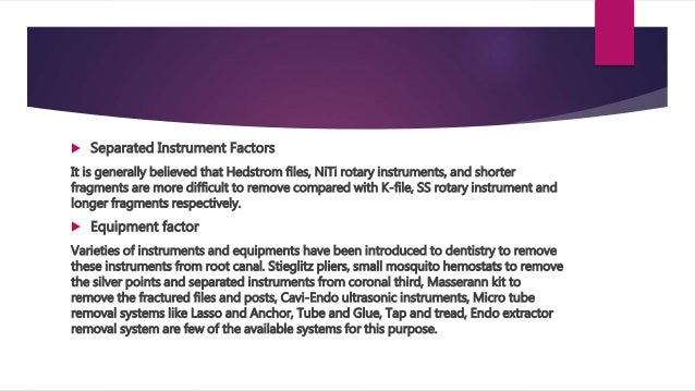 Management of fractured endodontic instruments in root canal