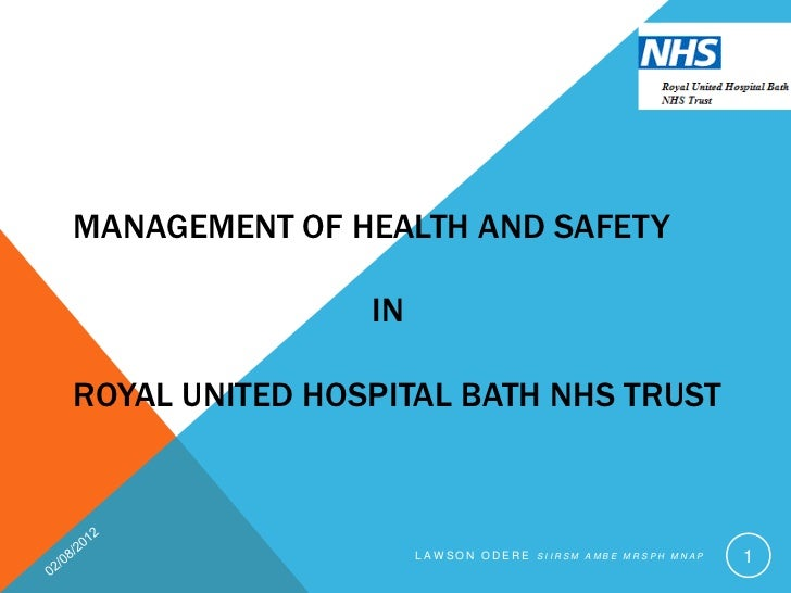 MANAGEMENT OF HEALTH AND SAFETY                INROYAL UNITED HOSPITAL BATH NHS TRUST                     LAW SON ODERE SI...