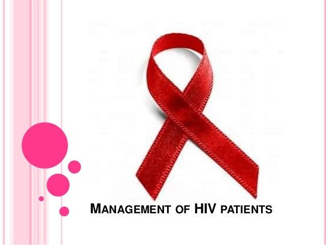MANAGEMENT OF HIV PATIENTS