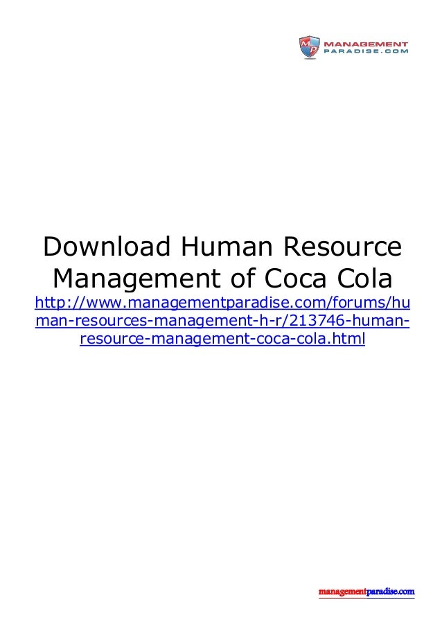 hr policies of coca cola Coca-cola and contour bottle are registered trademarks of the coca-cola company - © 2018.