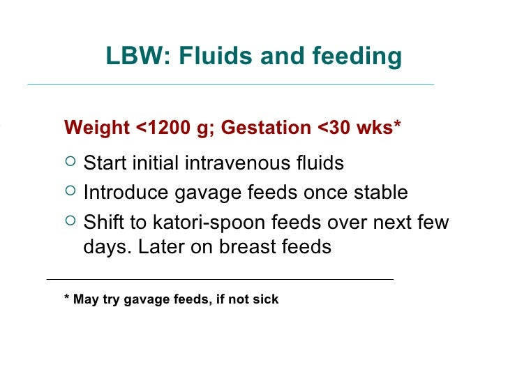 Management Of Lbw Low Birthweight Babies