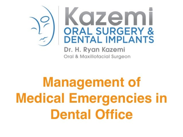 Management of Medical Emergencies in Dental Office