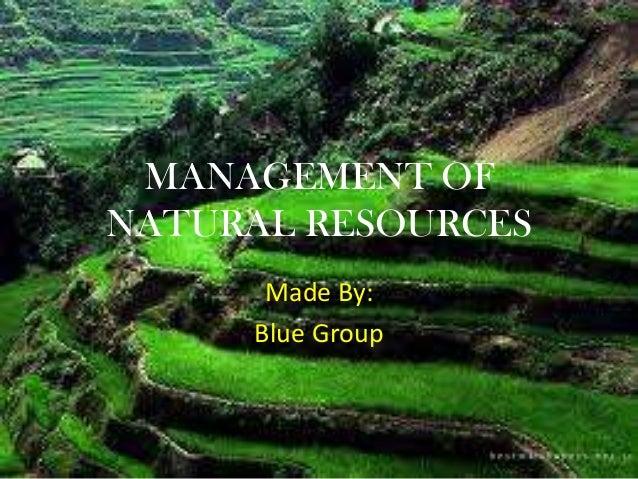 Management of natural resources priti