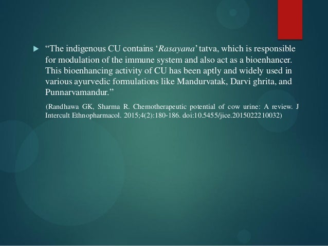""" """"The indigenous CU contains """"Rasayana"""" tatva, which is responsible for modulation of the immune system and also act as a..."""
