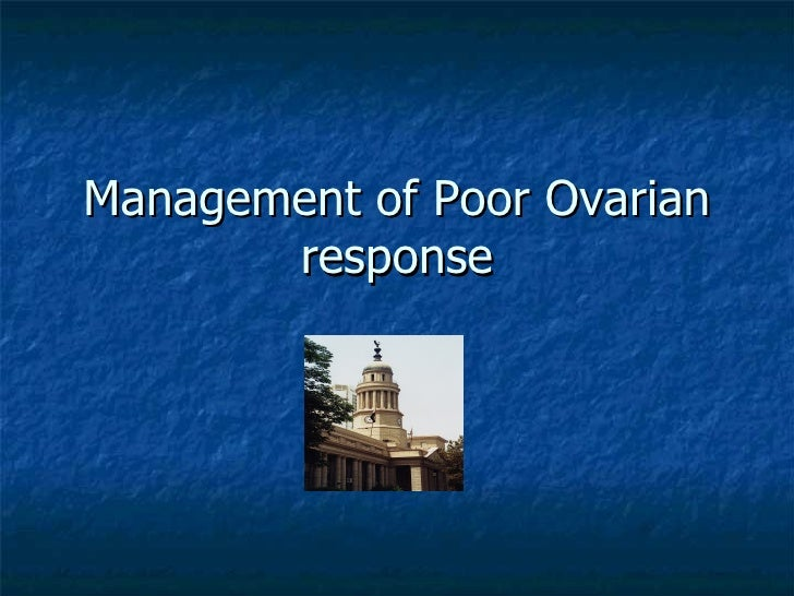 Management of Poor Ovarian response