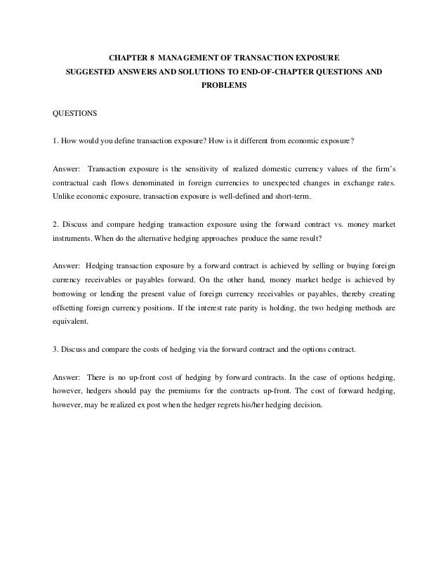 CHAPTER 8 MANAGEMENT OF TRANSACTION EXPOSURE SUGGESTED ANSWERS AND SOLUTIONS TO END-OF-CHAPTER QUESTIONS AND PROBLEMS QUES...
