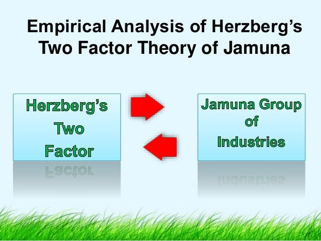 Empirical Analysis of Herzberg's Two Factor Theory of Jamuna