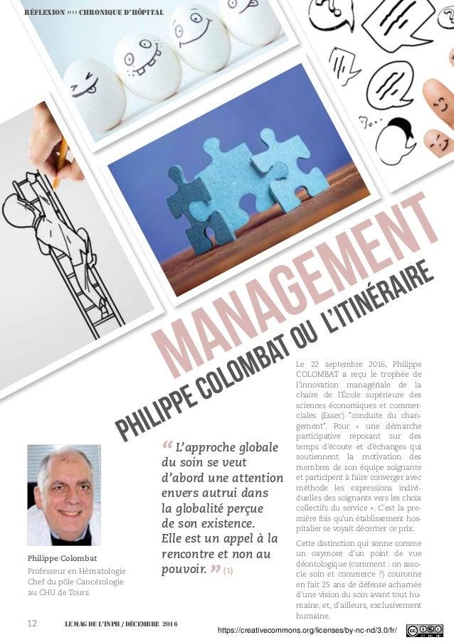 Le MAG de l'INPH / décembre 201612 Philippe Colombat Professeur en Hématologie Chef du pôle Cancérologie au CHU de Tours R...