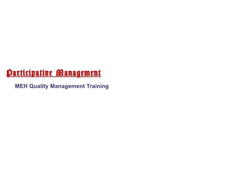 Participative Management MEH Quality Management Training