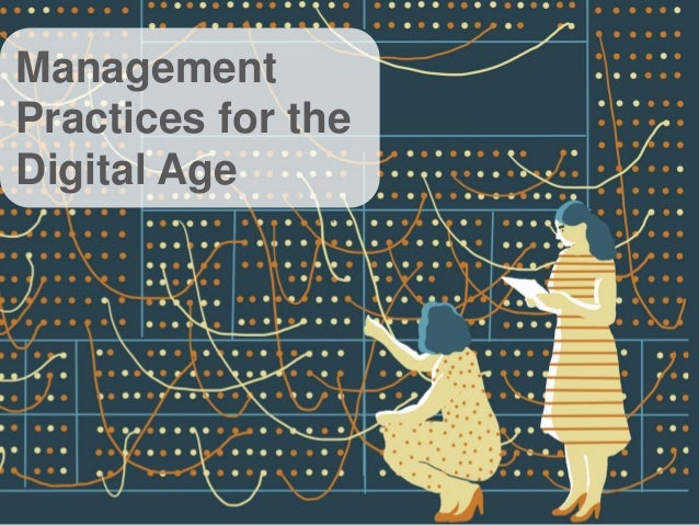 Management Practices for the Digital Age