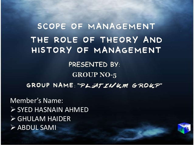 history of management theory This paper is an overview of four important areas of management theory:  many  critics, both historical and contemporary have pointed out that taylor's theories.