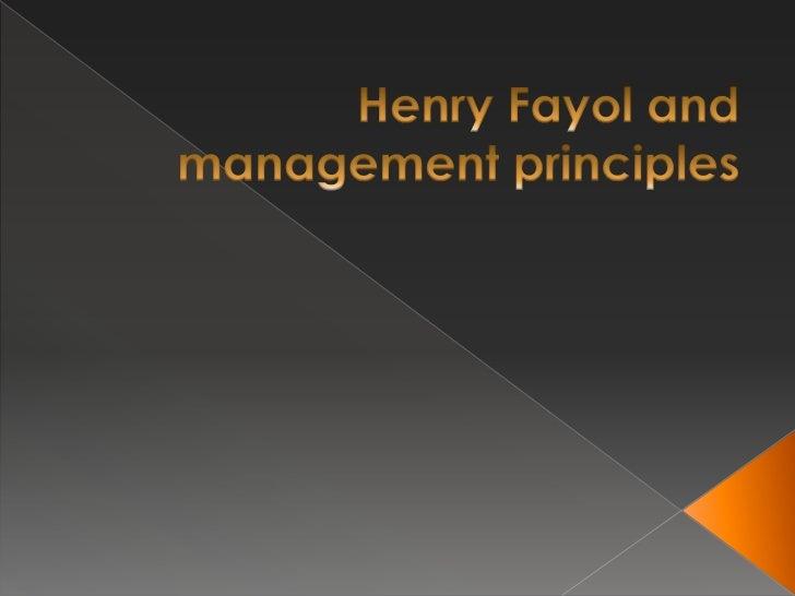 Henry Fayol andmanagementprinciples<br />