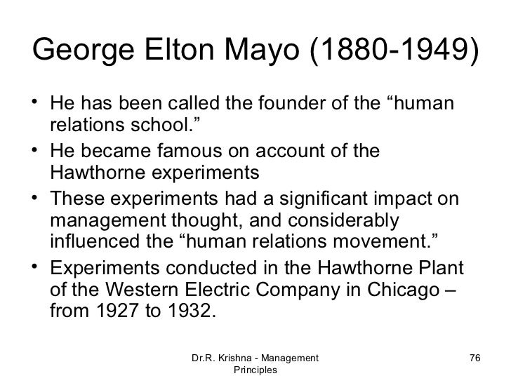 management and elton mayo George elton mayo (1880–1949) was an australian born psychologist, industrial researcher and organizational theorist mayo has been credited with making significant contributions to a number of disciplines, including business management, industrial sociology, philosophy, and social psychology.