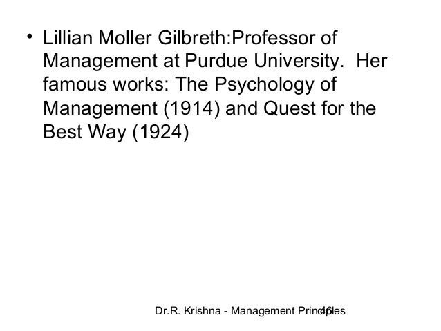 the contributions of frank and lillian gilbreth to the study of scientific management fatigue study  Frank and wife lillian gilbreth with trade unionists on scientific management while lillian gilbreth compiled the primer of fatigue study and.