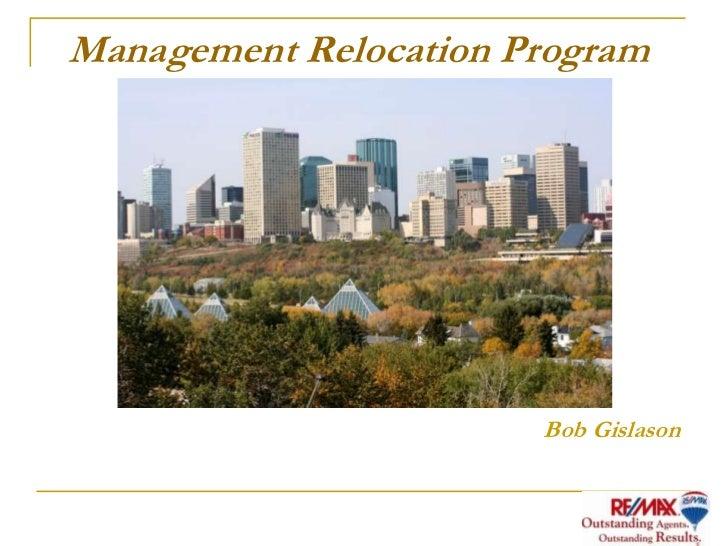 Management Relocation Program                       Bob Gislason