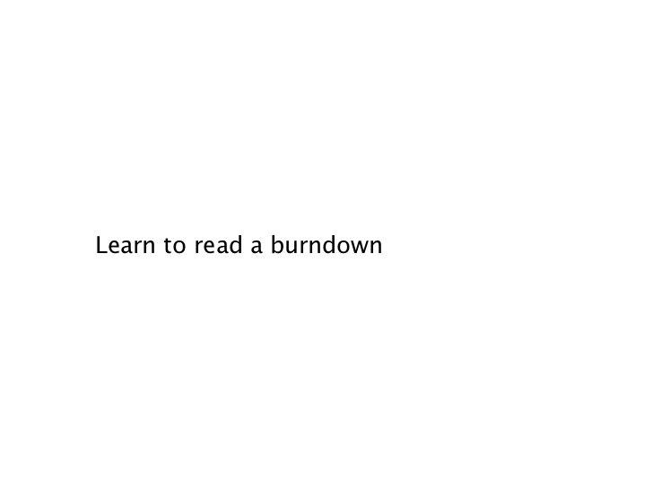 Learn to read a burndown