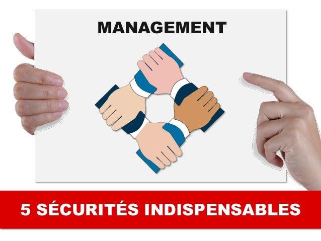 5 SÉCURITÉS INDISPENSABLES MANAGEMENT