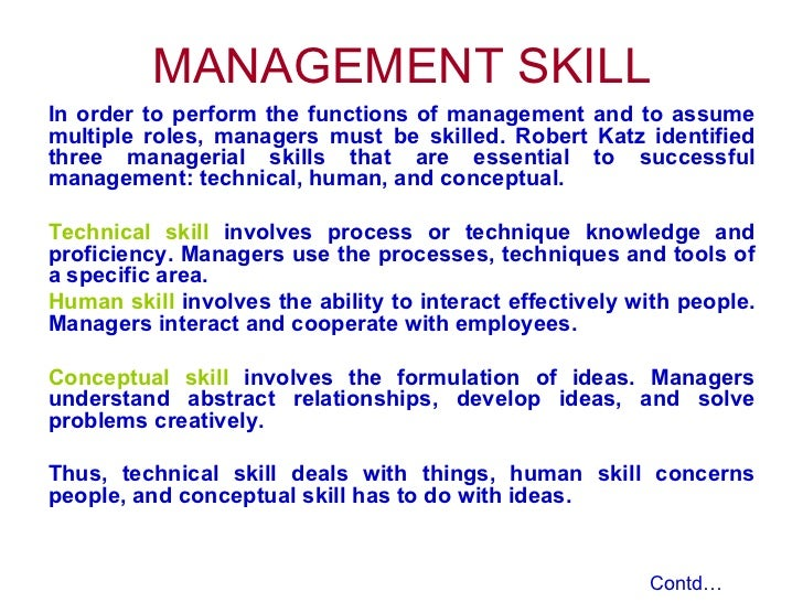 Fayols management functions, Mintzbergs and Katzs skills are important