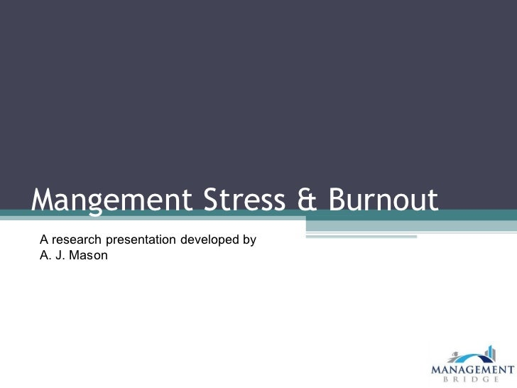 a research on stress and burnout in individuals Sometimes, stress is helpful, providing people with the extra energy or unfortunately, stress is often n, research paper + 1-888-787 custom book reports dissertation writing powerpoint presentations accounting & finance miscellaneous projects essay/term paper: stress essay.