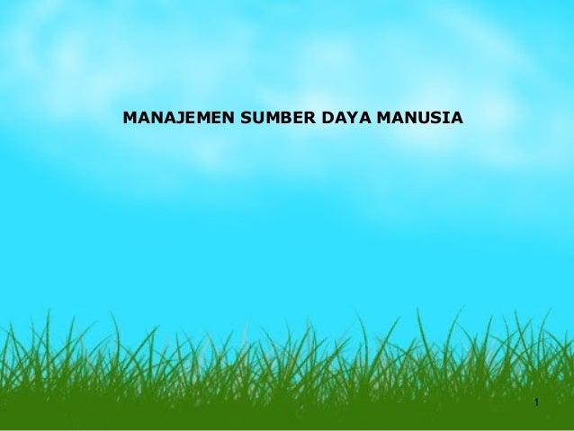 MANAJEMEN SUMBER DAYA MANUSIA                                1