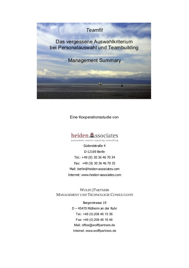 Teamfit Das vergessene Auswahlkriterium bei Personalauswahl und Teambuilding Management Summary Eine Kooperationsstudie ...