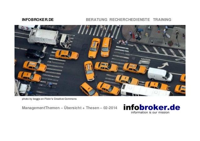 INFOBROKER.DE BERATUNG RECHERCHEDIENSTE TRAINING ManagementThemen – Übersicht + Thesen – 02-2014 photo by beggs on Flickr'...