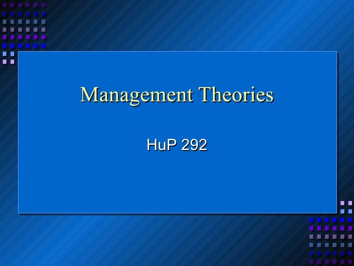 Management Theories HuP 292