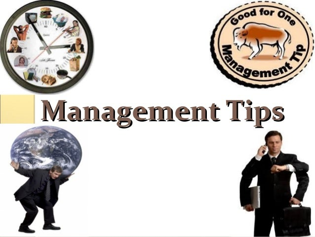 Management TipsManagement Tips