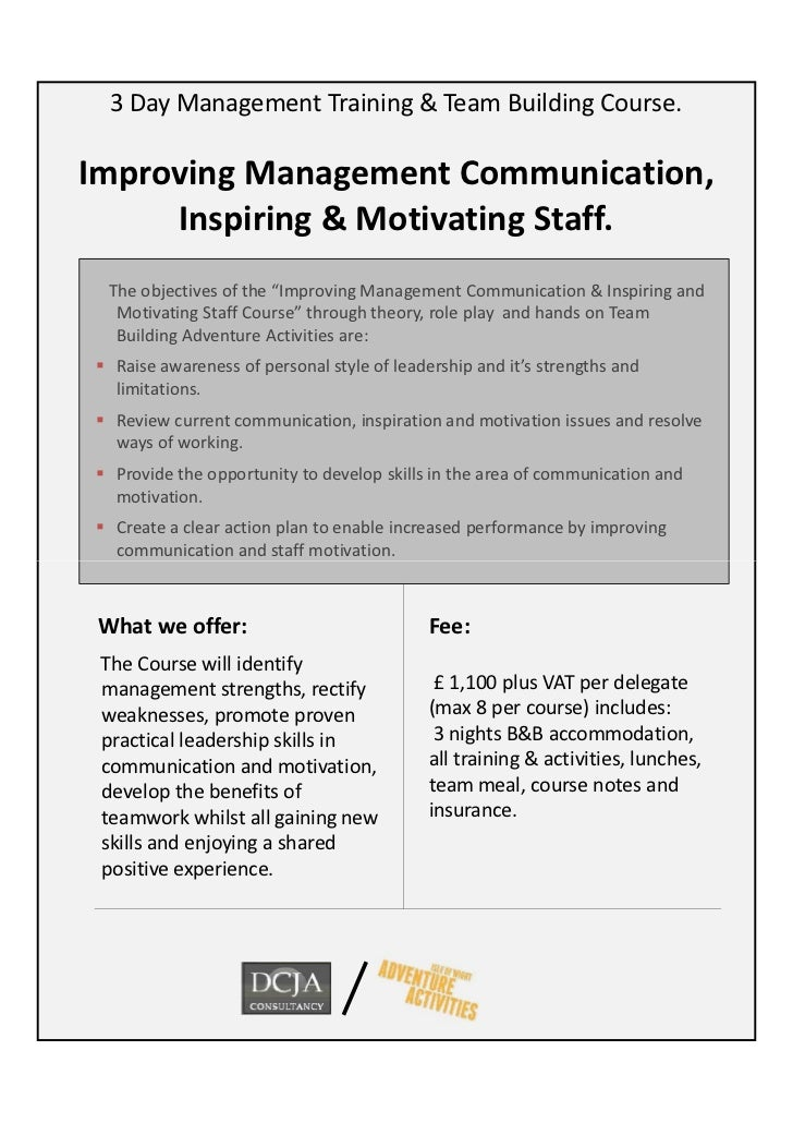 3 Day Management Training & Team Building Course.Improving Management Communication,     Inspiring & Motivating Staff.  Th...