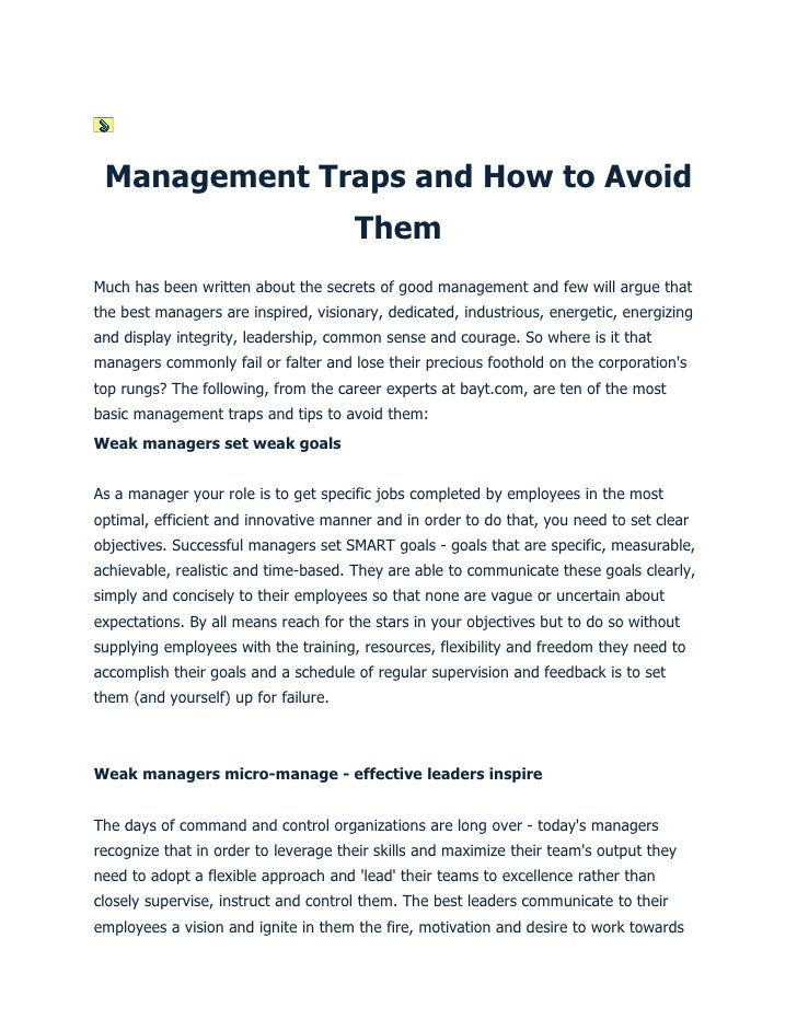 Management Traps and How to Avoid                                       Them Much has been written about the secrets of go...