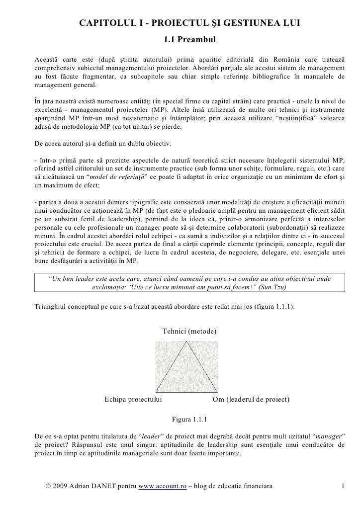 CAPITOLUL I - PROIECTUL ŞI GESTIUNEA LUI                                              1.1 PreambulAceastă carte este (după...