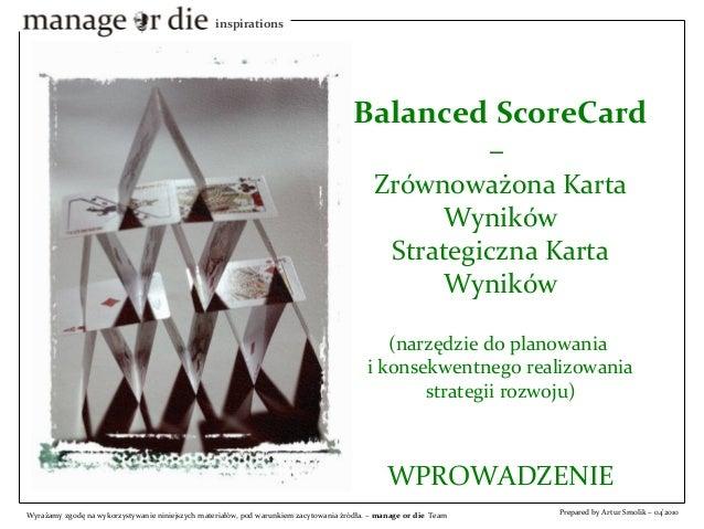 inspirations  Balanced ScoreCard  –  Zrównoważona Karta  Wyników  Strategiczna Karta  Wyników  (narzędzie do planowania  i...