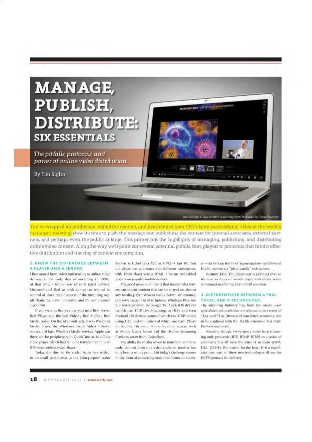 Manage, Publish, Distribute: Six Essentials. The pitfalls, protocols, and power of online video distribution.