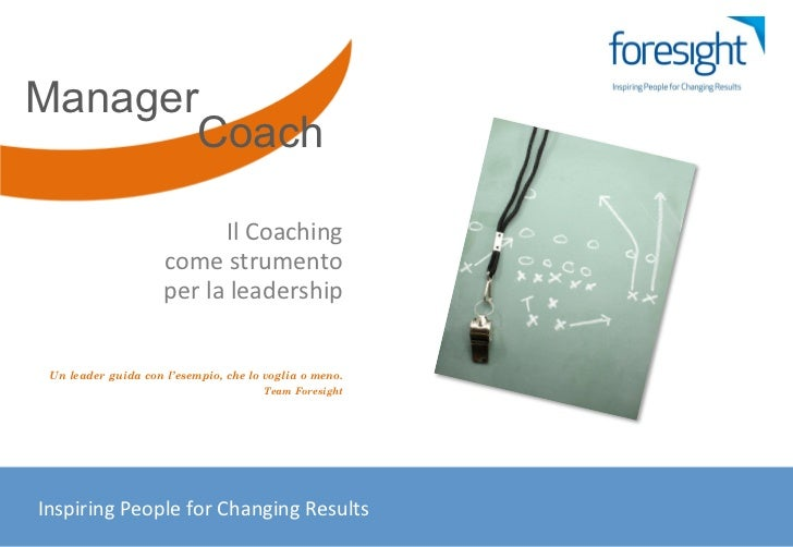 Manager          Coach                                          Il Coaching                                  come ...