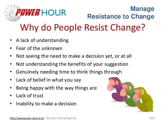 the resistance to change Resistance to change and ways of reducing resistance in educational organizations 15 members one of the typical responses towards change in school organizations is resistance and many of the.