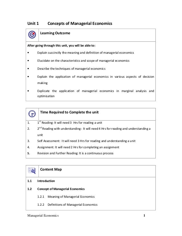 Unit 1  Concepts of Managerial Economics Learning Outcome  After going through this unit, you will be able to: •  Explain ...